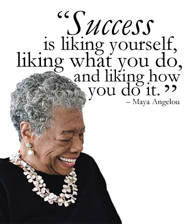 7_success-is-liking-yourself-liking-what-you-do-and-liking-how-you-do-it